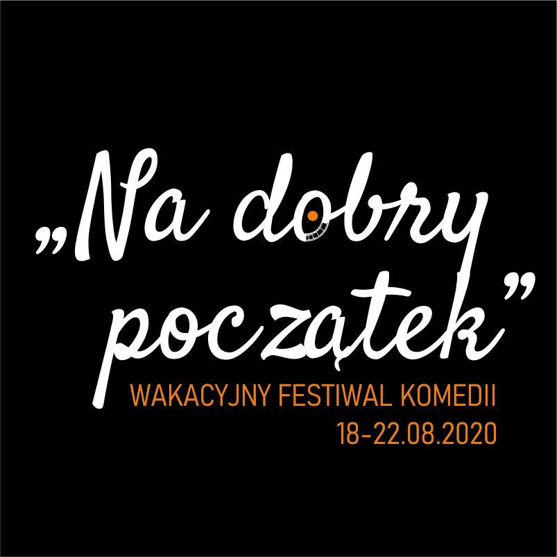 Na dobry początek – Wakacyjny Festiwal Komedii