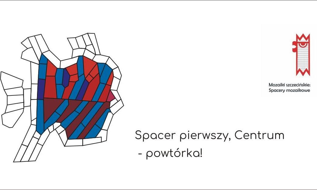 Spacer mozaikowy po Centrum Szczecina