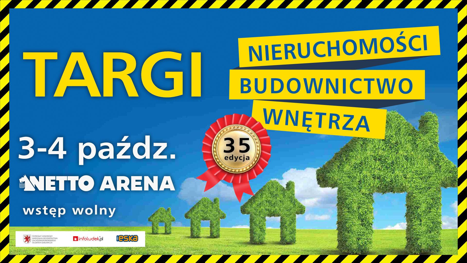 """Targi Nieruchomości, Budowlane i Wyposażenia Wnętrz """"Home Arena"""""""