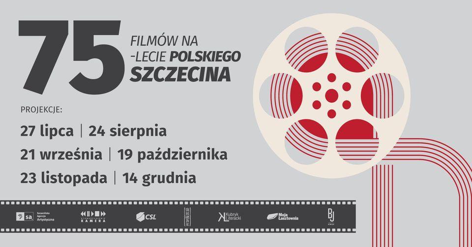 75 filmów na 75 lecie polskiego Szczecina