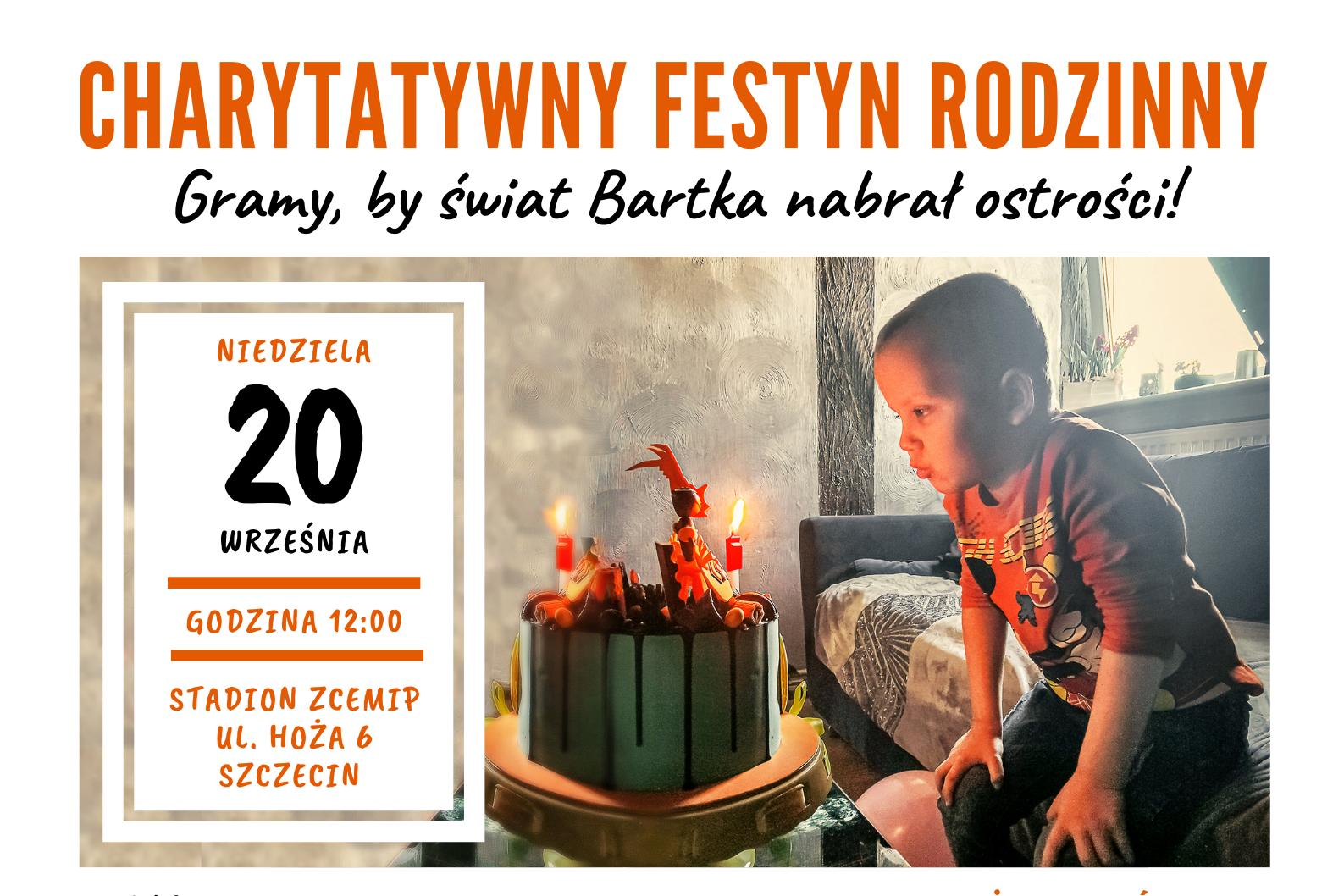 Festyn charytatywny: Gramy, by świat Bartka nabrał ostrości!