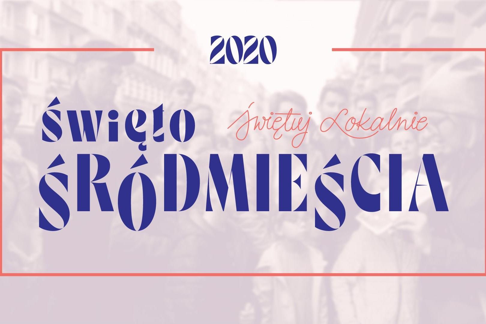 Święto Śródmieścia 2020