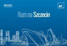 Szczecin atrakcyjny dla inwestorów raport Kurs na Szczecin 2021