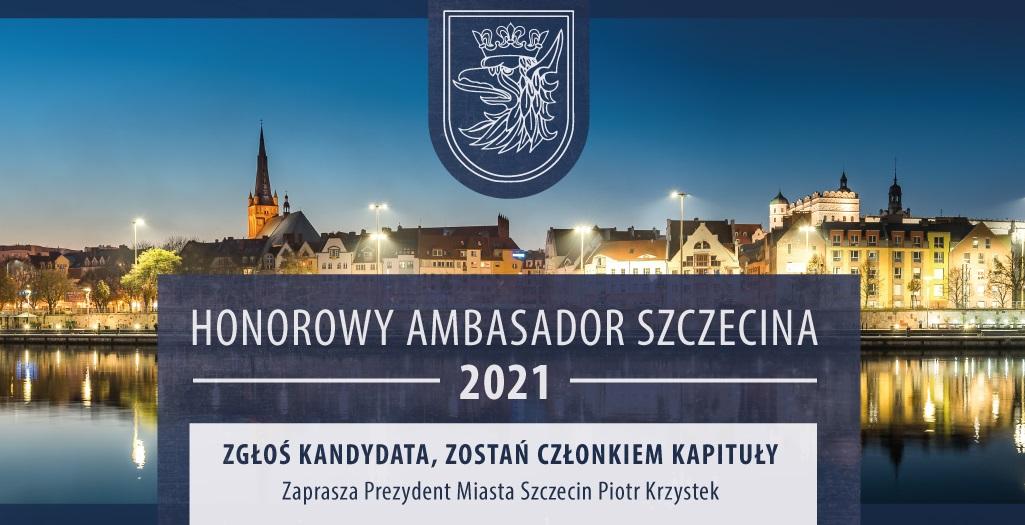 Kto zostanie Honorowym Ambasadorem Szczecina 2021?