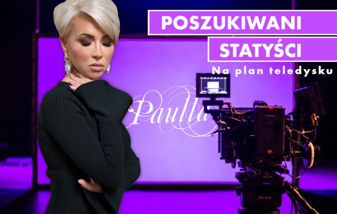 Paulla teledysk w Szczecinie poszukiwani statyści