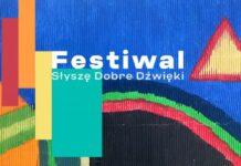 Festiwal Słyszę Dobre Dźwięki 2021