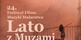 24 Festiwal Filmu Muzyki i Malarstwa Lato z Muzami w Nowogardzie