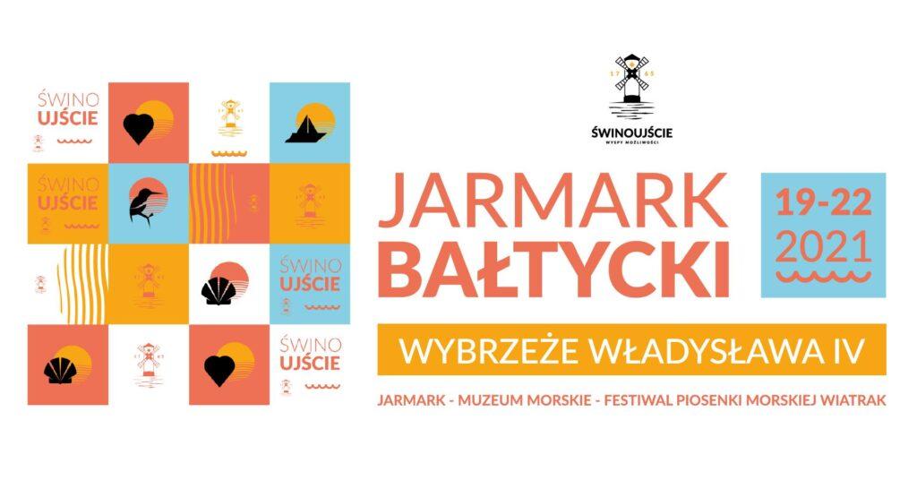 Jarmark Bałtycki orazFestiwal Piosenki Morskiej Wiatrak wŚwinoujściu