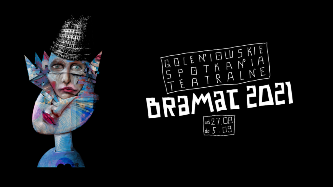 Goleniowskie Spotkania Teatralne Bramat 2021
