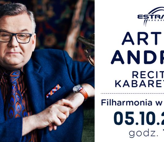 recital kabaretowy Artura Andrusa